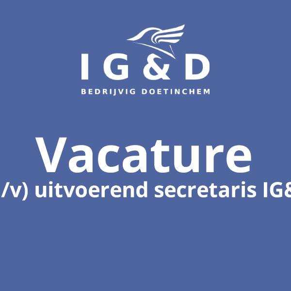 Vacature (m/v) uitvoerend secretaris IG&D